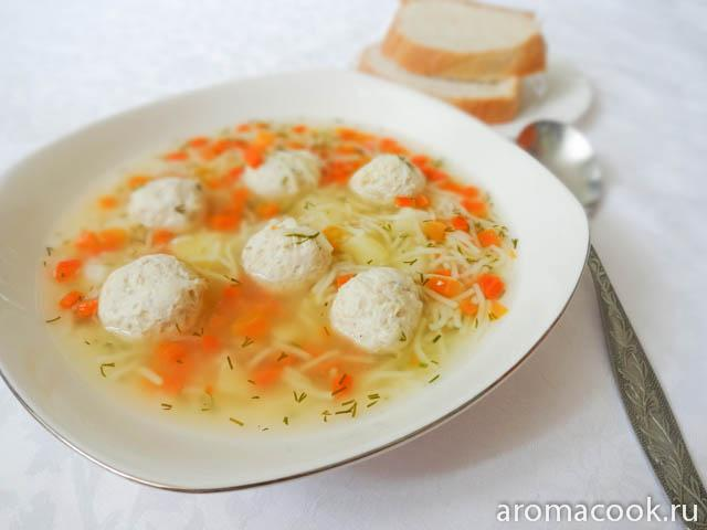 Куриный суп с фрикадельками и вермишелью рецепт пошагово